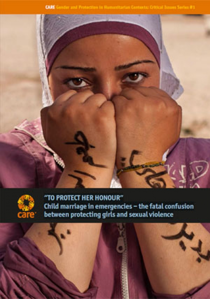 """To protect her honour"": Child marriage in emergencies – the fatal confusion between protecting girls and sexual violence"