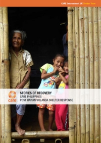 Stories of recovery: CARE Philippines post Haiyan/Yolanda shelter response