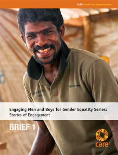 Engaging men and boys for gender equality series: Stories of engagement (Brief 1)