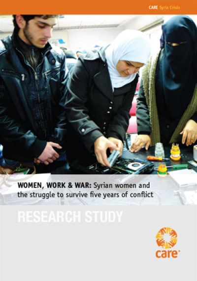 Women, work & war: Syrian women and the struggle to survive five years of conflict