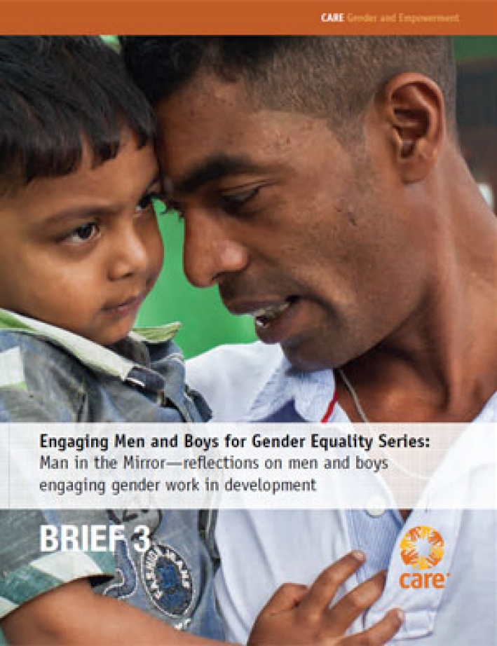 Engaging men and boys for gender equality series: Man in the mirror (Brief 3)