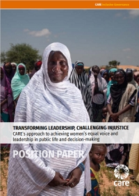Transforming leadership, challenging injustice: CARE's approach to achieving women's equal voice and leadership in public life and decision-making