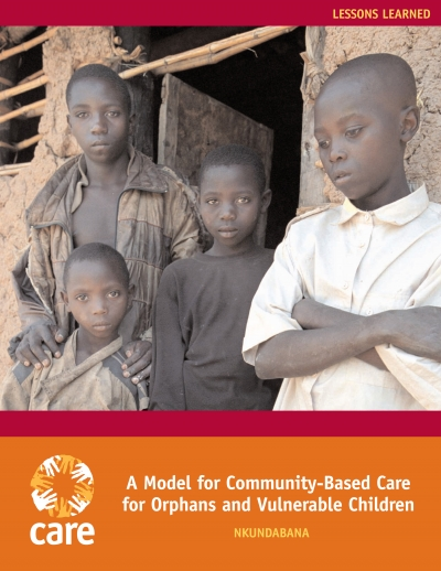 A model for community-based care for orphans and vulnerable children: Nkundabana