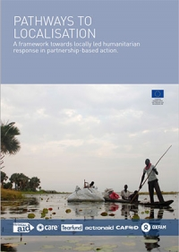 Pathways to localisation: A framework towards locally led humanitarian response in partnership-based action