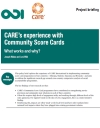 CARE's experience with Community Score Cards: What works and why? - project briefing