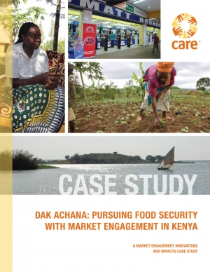 DAK ACHANA: PURSUING FOOD SECURITY WITH MARKET ENGAGEMENT IN KENYA