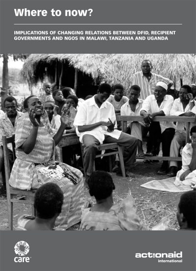 Where to Now? Implications of changing relations between DFID, recipient governments and NGOs in Malawi, Tanzania and Uganda (2006)