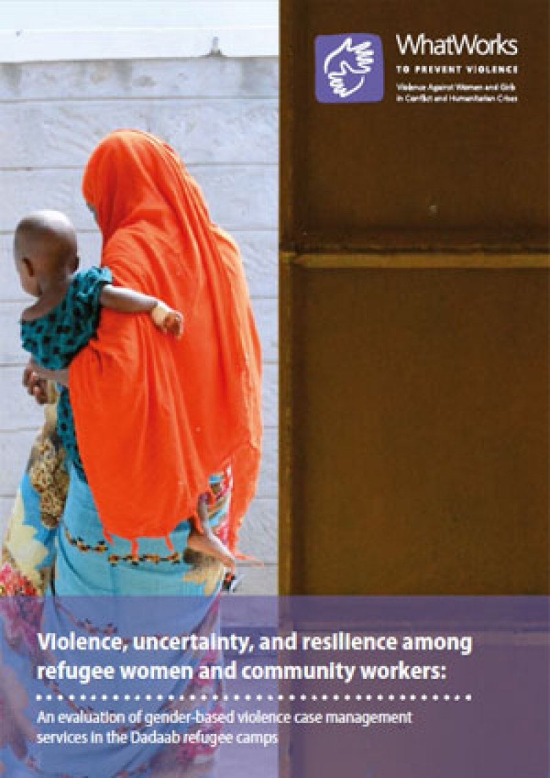 Violence, uncertainty, and resilience among refugee women and community workers: An evaluation of gender-based violence case management services in the Dadaab refugee camps