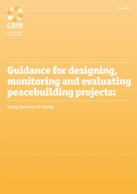 Guidance for Designing, Monitoring and Evaluating Peacebuilding Projects: Using Theories of Change