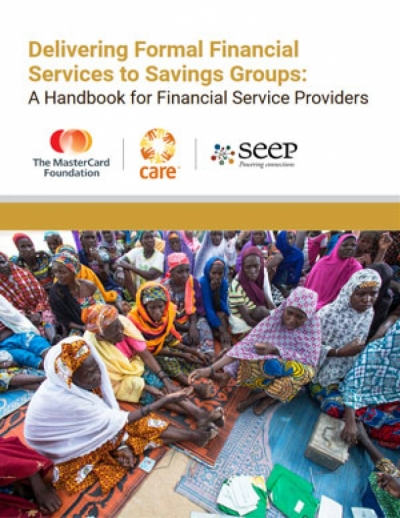Delivering formal financial services to savings groups: A handbook for financial service providers
