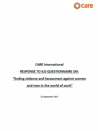 "CARE International response to ILO Questionnaire on ""Ending violence and harassment against women and men in the world of work"""