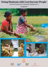 Doing business with Low-Income People: Inclusive business for sustainable development in Bangladesh
